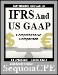 Course# 2015: IFRS and US GAAP Comprehensive Comparison
